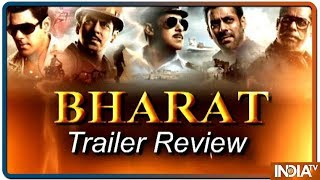 Salman Khan's Bharat movie trailer review: Watch to know more - INDIATV