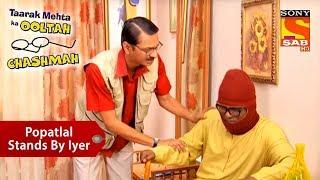 Popatlal Stands By Iyer | Taarak Mehta Ka Ooltah Chashmah - SABTV