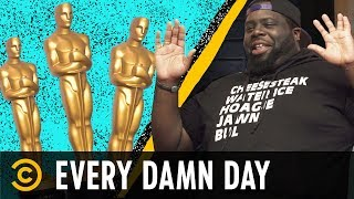 Debating the Oscars' New Popular Movie Award - Every Damn Day - COMEDYCENTRAL