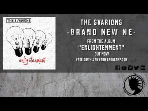 The Svarions - Brand New Me (Official Lyric Video)