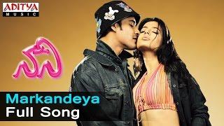 Markandeya Full Song  ll Nani Songs ll  Mahesh Babu,Amisha Patel - ADITYAMUSIC
