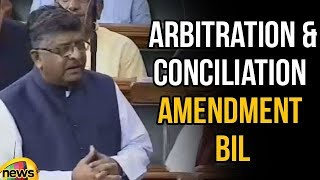Ravi Shankar Prasad Asked about to pass Arbitration and Conciliation Amendment Bill | Mango News - MANGONEWS