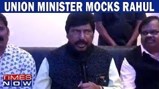 Union Minister Ramdas Athawale stokes row by mocking Rahul Gandhi - TIMESNOWONLINE