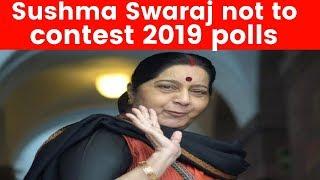 Sushma Swaraj not to contest 2019 Lok Sabha Elections - NEWSXLIVE