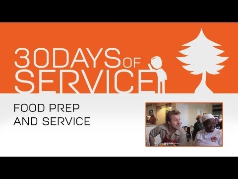 30 Days of Service by Brad Jamison: Day 3 - Food Prep and Service