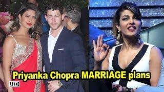 Priyanka Chopra on her MARRIAGE plans - IANSINDIA
