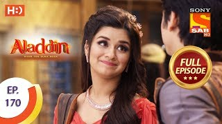 Aladdin - Ep 170 - Full Episode - 10th April, 2019 - SABTV