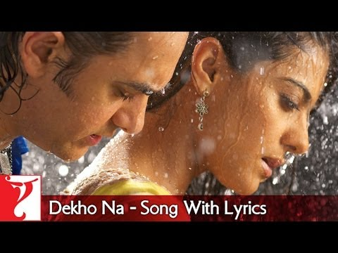 Dekho Na - Song with Lyrics - FANAA