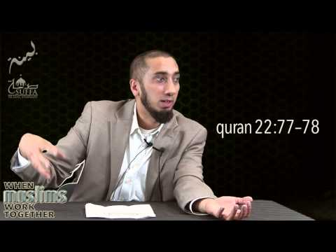 The Balanced Big Picture - 2 - When Muslims Work Together - Nouman Ali Khan