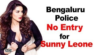 Bengaluru Police: No Entry for Sunny Leone on New Year bash - BOLLYWOODCOUNTRY