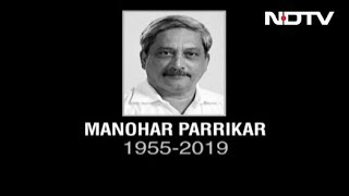 Goa Chief Minister Manohar Parrikar Dies After Long Illness - NDTV