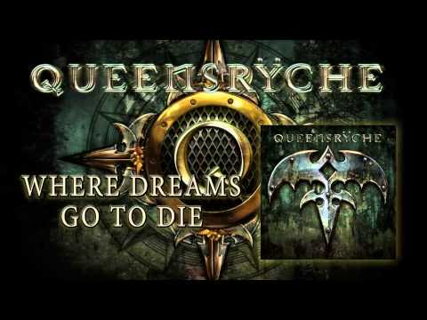 Queensrÿche - Where Dreams Go To Die (Album Track)
