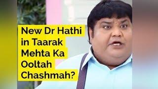 New Dr Hathi in Taarak Mehta Ka Ooltah Chashmah? - ABPNEWSTV