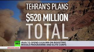 Iran to spend $520 mn on boosting missile program & elite corps - RUSSIATODAY