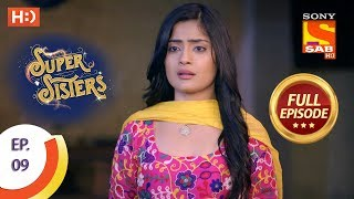 Super Sisters - Ep 9 - Full Episode - 16th August, 2018 - SABTV