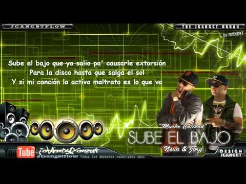"""Nova & Jory - """"Sube el Bajo"""" con Letra (Original) HD Official """"Mucha Calidad"""" Reggaeton 2011"""