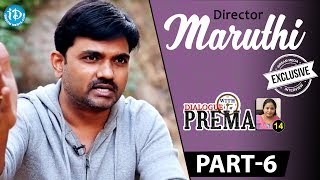 Director Maruthi Exclusive Interview Part 6    Dialogue With Prema    Celebration Of Life - IDREAMMOVIES
