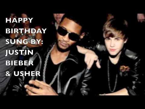 Original Happy Birthday Song Justin Bieber Usher
