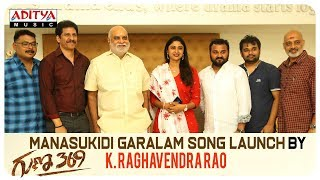 Manasukidi Garalam Song Launch By K.Raghavendra Rao | Guna 369 Movie - ADITYAMUSIC