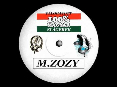 100% MAGYAR SLÁGEREK -  ( By M.ZOZY )2011..wmv