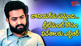 What Happened To NTR, Going Abroad For Treatment #FilmGossips - TELUGUONE