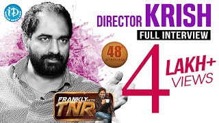 Gautamiputra Satakarni Director Krish Interview | Frankly With TNR #48 | Talking Movies With iDream - IDREAMMOVIES