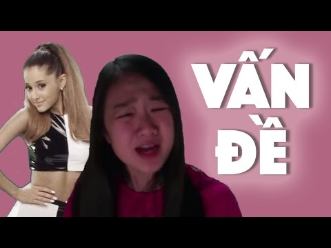 Problem by Ariana Grande in Vietnamese