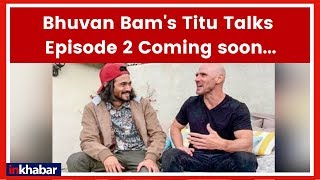 BB Ki Vines | Titu Talks Episode 2 Coming soon | Johnny Sins | Bhuvan Bam | Indian Youtuber - ITVNEWSINDIA