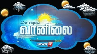 Weather Forecast 19-11-2016 – News7 Tamil Show