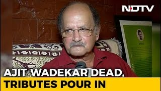 Tributes Pour In For Cricket Legend Ajit Wadekar - NDTV