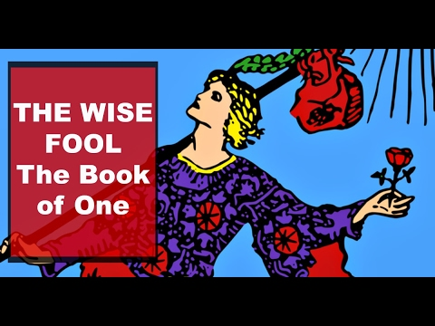 The Wise Fool - The Book Of One: Chapter 6