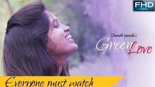 Green Love - Latest Telugu Short Film 2018 || Directed by Sharath Surashi - YOUTUBE