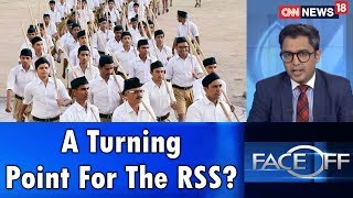 A Turning Point For The RSS? | Face Off | CNN News18 - IBNLIVE