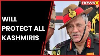 Army Chief Bipin Rawat strong message on Kashmir: Giving chance to youth to mend ways - NEWSXLIVE