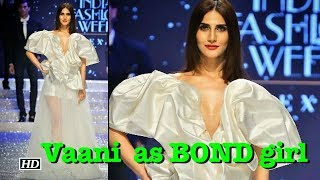 Vaani Kapoor turns as BOND girl | Amazon India Fashion Week 2018 - IANSINDIA