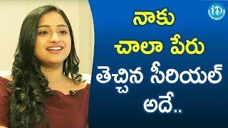 నాకు చాలా పేరు తెచ్చిన సీరియల్ అదే.. - TV Artist Ashika Gopal Padukone || Soap Stars With Anitha - IDREAMMOVIES