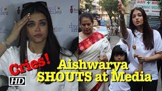 Aishwarya Rai LASHES out at Media & BREAKS DOWN! - IANSINDIA