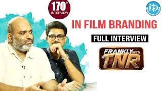 Frankly With TNR #170 - Full Interview || Talking Movies With iDream - IDREAMMOVIES