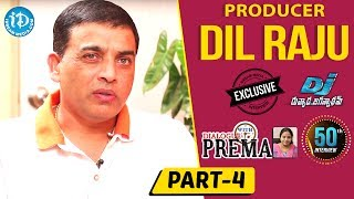 Producer Dil Raju Exclusive Interview Part #4 || Dialogue With Prema || Celebration Of Life - IDREAMMOVIES