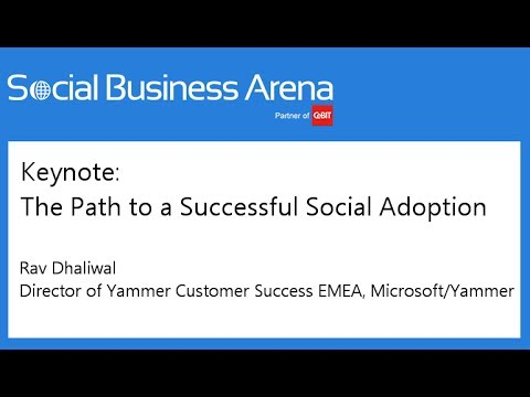 #cebitsba 2014 | Keynote: The Path to a Successful Social Adoption | Rav Dhaliwal