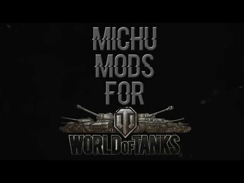 Mody 9.6 - MiCHu Mods - World of Tanks