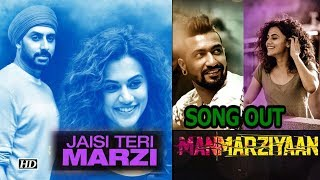 Jaisi Teri Marzi SONG | Manmarziyaan | Lets Fall In LOVE - IANSLIVE