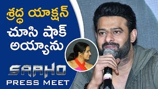 Prabhas About Shraddha Kapoor Acting In Saaho | Saaho Press Meet - TFPC