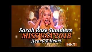 Sarah Rose Summers on Winning Miss USA 2018 - INDIATV