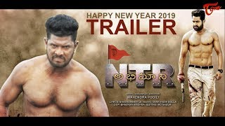 NTR Abhimaani Trailer | Latest Telugu Short Film 2019 | By Mahendra Podili | TeluguOne - TELUGUONE