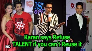 If you can't Reuse TALENT ,  Refuse it: Producer Karan Johar - BOLLYWOODCOUNTRY