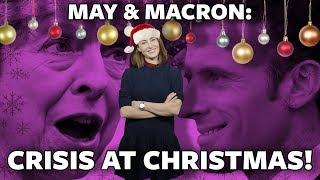 #ICYMI: May & Macron. Crisis at Christmas! - RUSSIATODAY