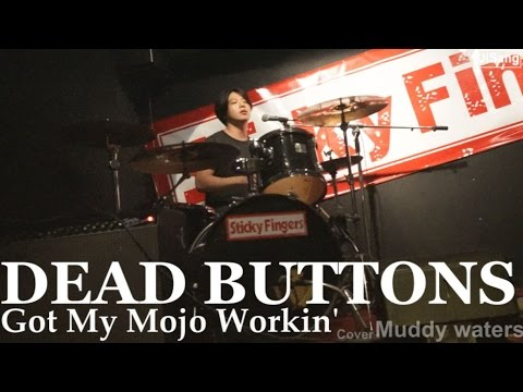 07192014 DIGIT #5 [DEAD BUTTONS - Got My Mojo Workin' cover Muddy waters] (1/9)