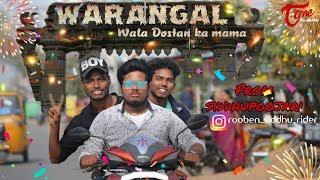 Warangal Wala Dostan Ka Mama Video Song | Siddhu Poojari | TeluguOne - TELUGUONE