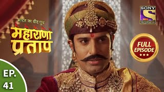 Maharana Pratap - 5th August 2013 : Episode 41